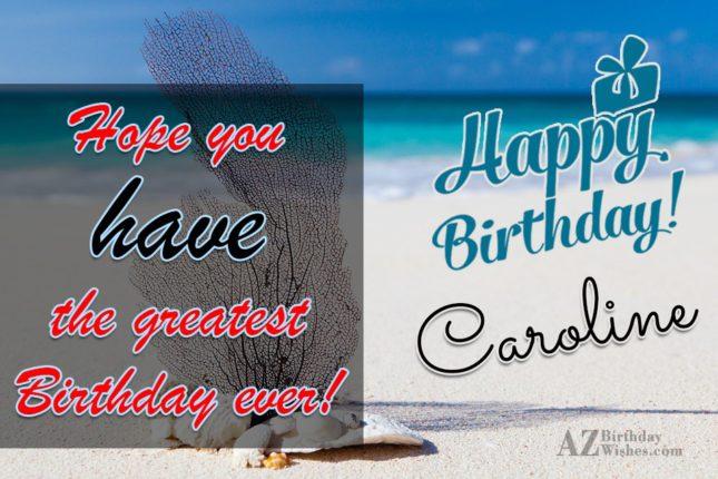 Happy Birthday Caroline - AZBirthdayWishes.com