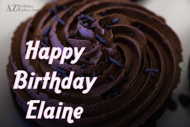 Happy Birthday Elaine - AZBirthdayWishes.com