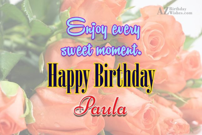 Happy Birthday Paula - AZBirthdayWishes.com
