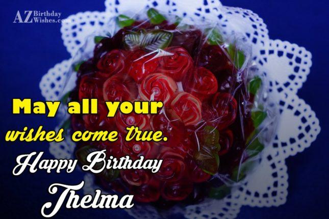 Happy Birthday Thelma - AZBirthdayWishes.com