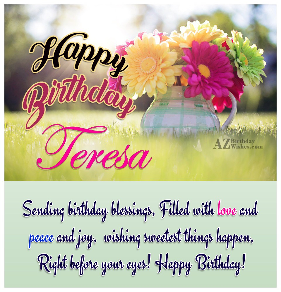 Happy Birthday Teresa
