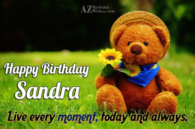 Happy Birthday Sandra - AZBirthdayWishes.com