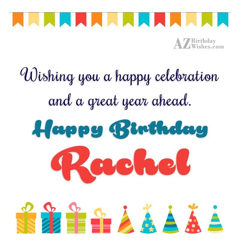 Happy Birthday Rachel