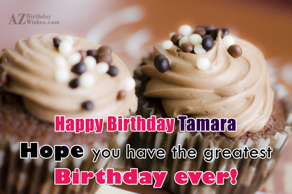 Happy Birthday Tamara