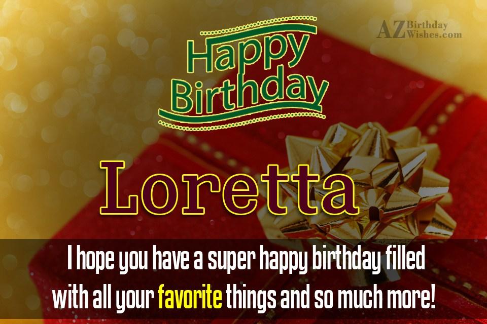 Happy Birthday Loretta
