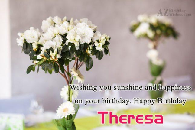 Happy Birthday Theresa - AZBirthdayWishes.com