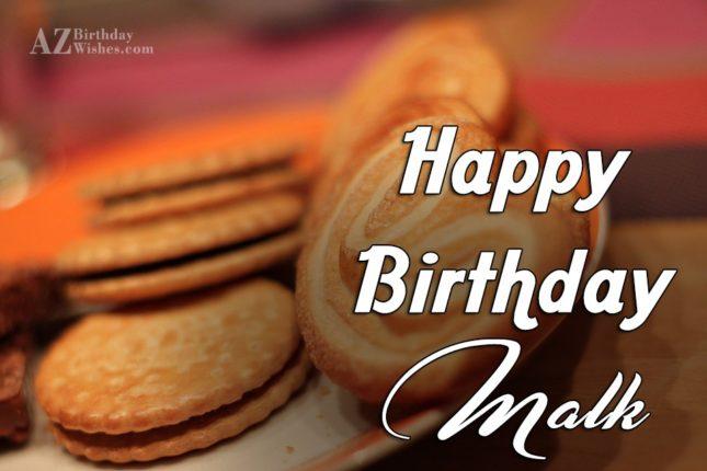 Happy Birthday Malk - AZBirthdayWishes.com