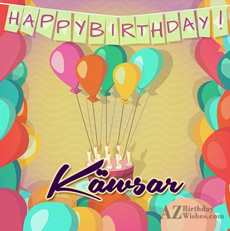 Happy Birthday Käwsar - AZBirthdayWishes.com
