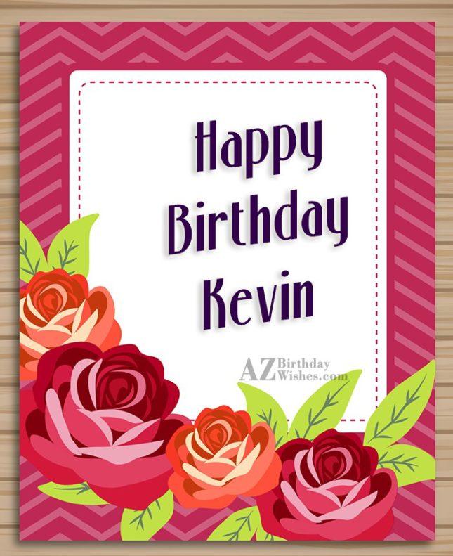 Happy Birthday Kevin - AZBirthdayWishes.com