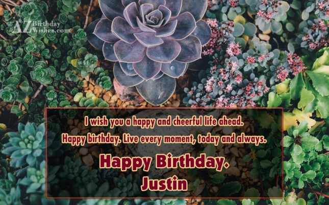 Happy Birthday Justin - AZBirthdayWishes.com