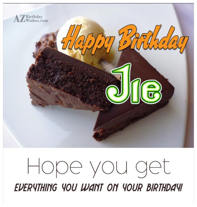 Happy Birthday Jie - AZBirthdayWishes.com