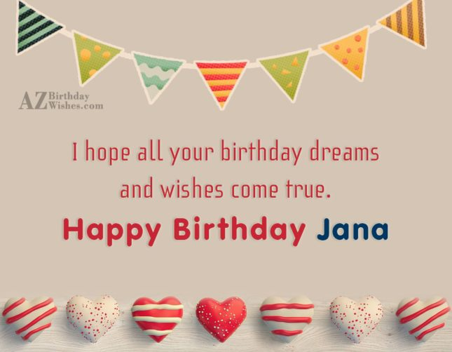 Happy Birthday Jana - AZBirthdayWishes.com
