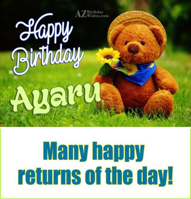 Happy Birthday Ayaru - AZBirthdayWishes.com