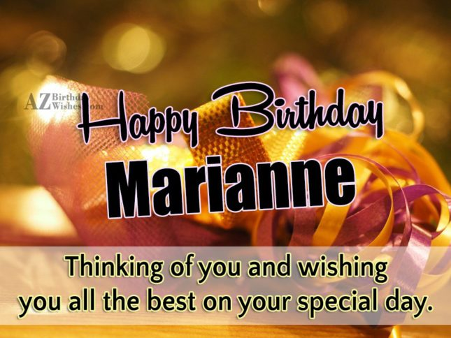 Happy Birthday Marianne - AZBirthdayWishes.com