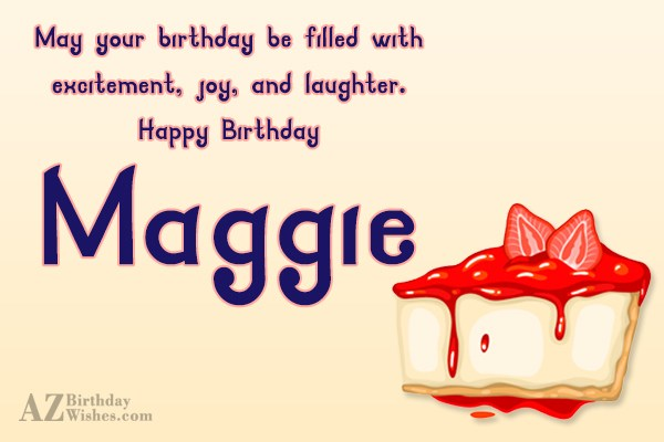 Happy Birthday Maggie