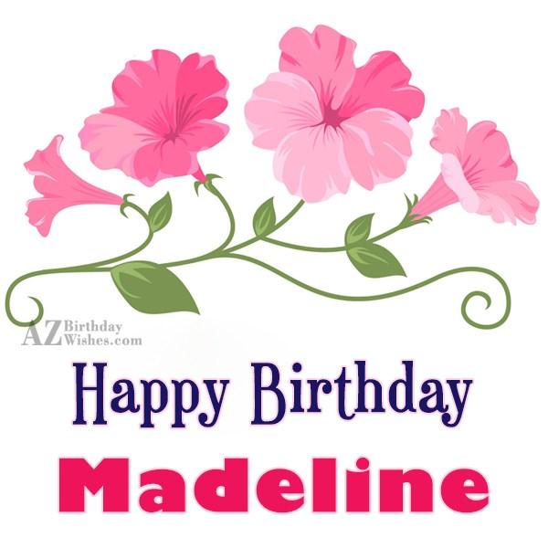Happy Birthday Madeline - AZBirthdayWishes.com