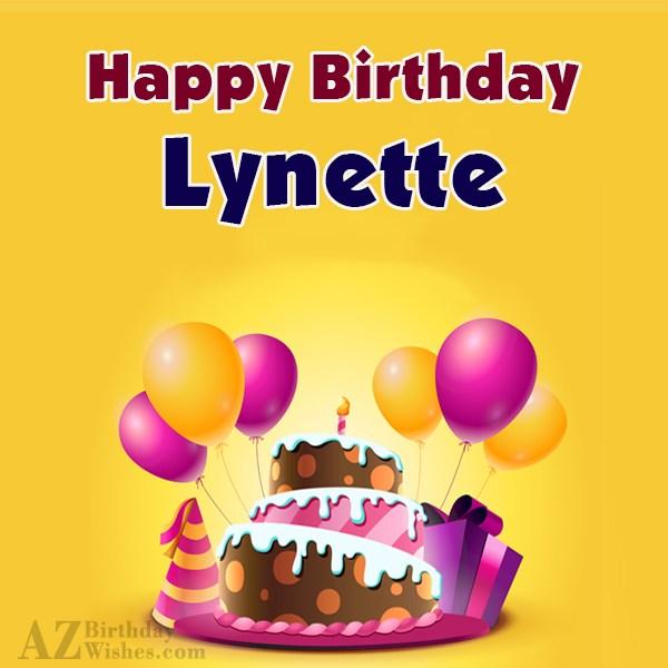 Happy Birthday Lynette - AZBirthdayWishes.com