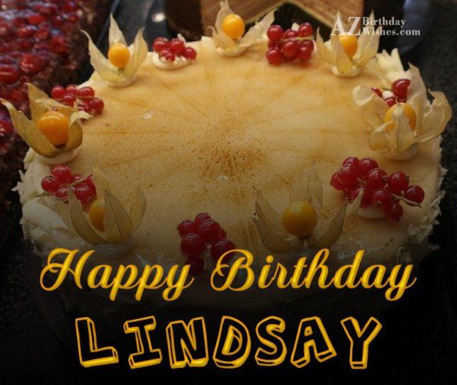 Happy Birthday Lindsay - AZBirthdayWishes.com