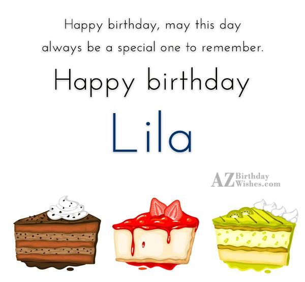 Happy Birthday Lila - AZBirthdayWishes.com