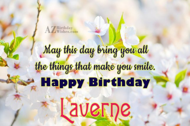 Happy Birthday Laverne - AZBirthdayWishes.com