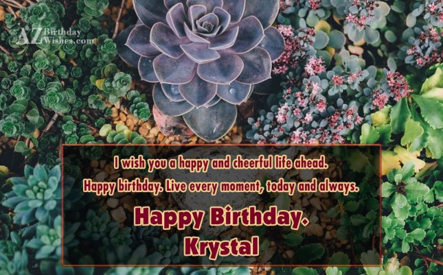 Happy Birthday Krystal - AZBirthdayWishes.com