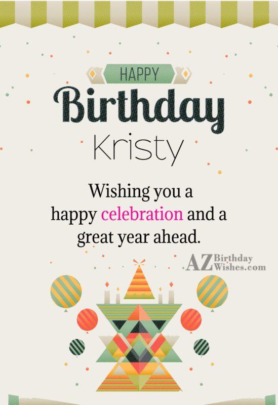 Happy Birthday Kristy - AZBirthdayWishes.com