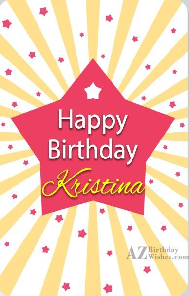 Happy Birthday Kristina - AZBirthdayWishes.com