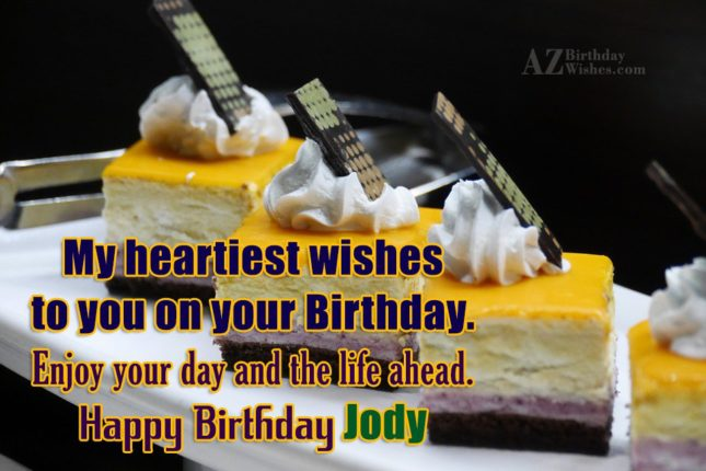Happy Birthday Jody - AZBirthdayWishes.com