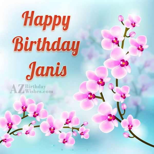 Happy Birthday Janis - AZBirthdayWishes.com