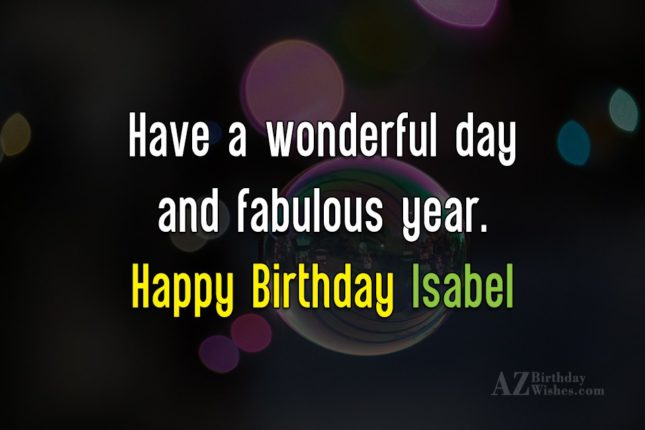 Happy Birthday Isabel - AZBirthdayWishes.com