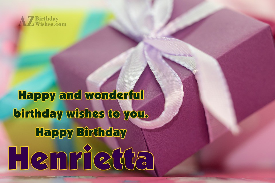 Happy Birthday Henrietta
