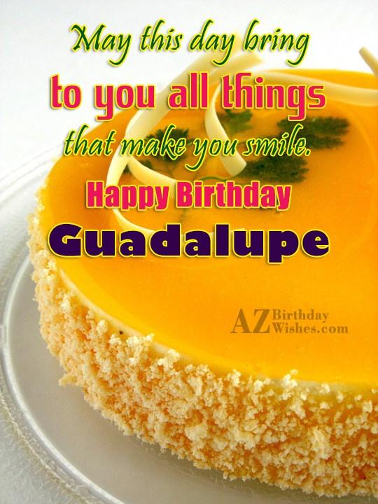 Happy Birthday Guadalupe - AZBirthdayWishes.com
