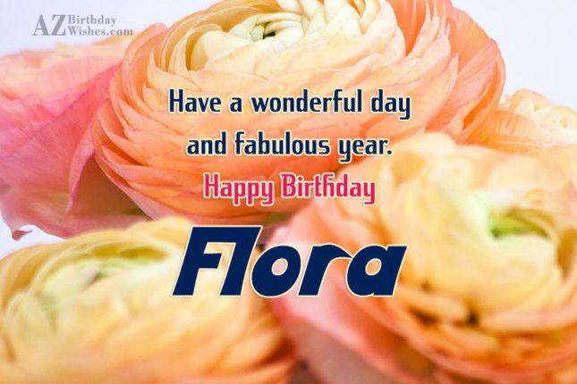 Happy Birthday Flora - AZBirthdayWishes.com
