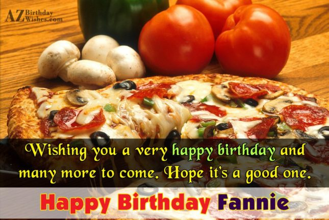 Happy Birthday Fannie - AZBirthdayWishes.com