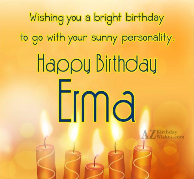 Happy Birthday Erma - AZBirthdayWishes.com