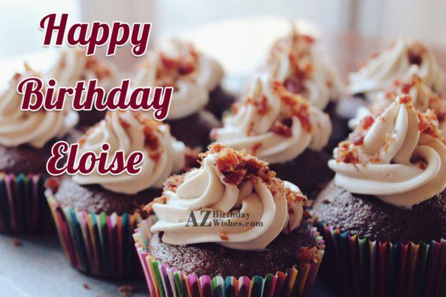 Happy Birthday Eloise - AZBirthdayWishes.com