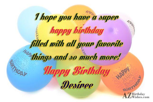 Happy Birthday Desiree - AZBirthdayWishes.com
