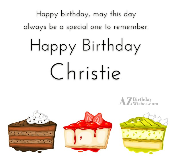 Happy Birthday Christie - AZBirthdayWishes.com
