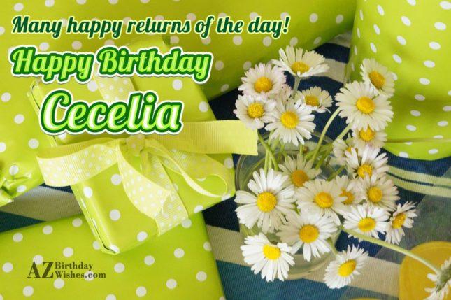 Happy Birthday Cecelia - AZBirthdayWishes.com