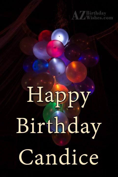 Happy Birthday Candice - AZBirthdayWishes.com