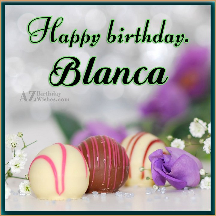 happy birthday blanca