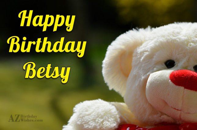 Happy Birthday Betsy - AZBirthdayWishes.com