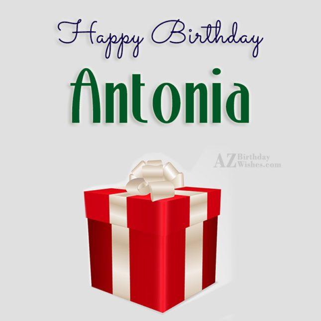 Happy Birthday Antonia - AZBirthdayWishes.com
