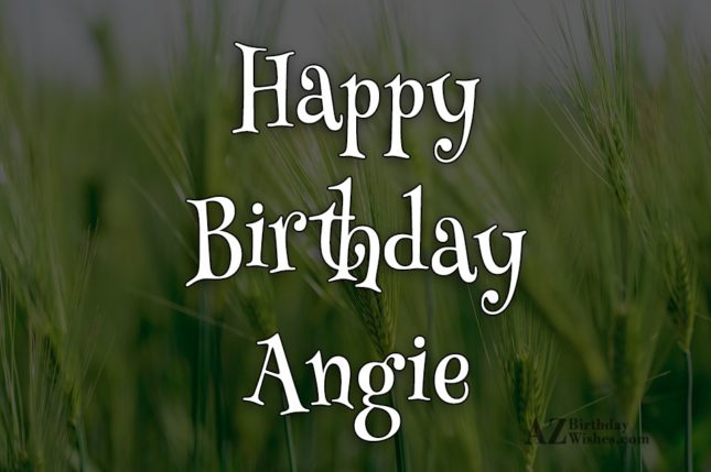 Happy Birthday Angie - AZBirthdayWishes.com