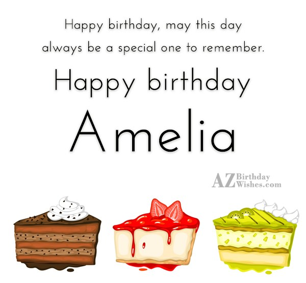 Happy Birthday Amelia - AZBirthdayWishes.com