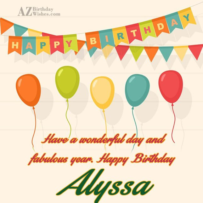 Happy Birthday Alyssa - AZBirthdayWishes.com