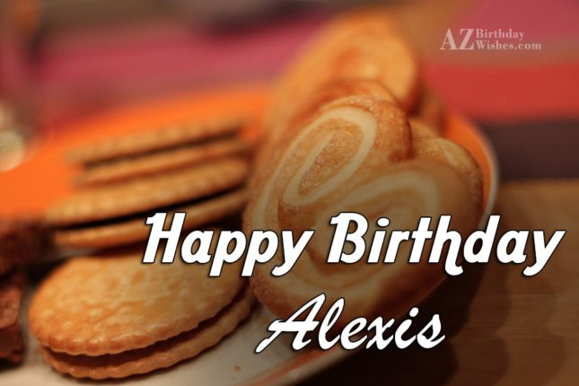 Happy Birthday Alexis - AZBirthdayWishes.com