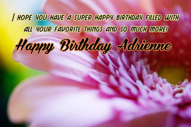 Happy Birthday Adrienne - AZBirthdayWishes.com