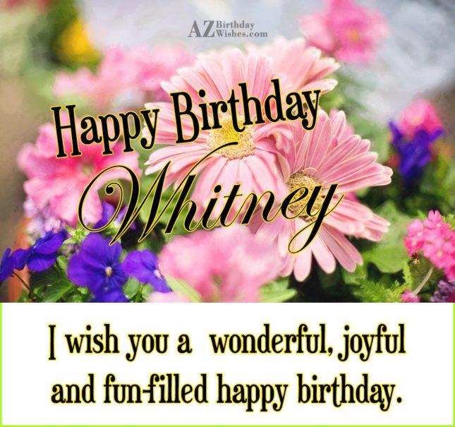 Happy Birthday Whitney - AZBirthdayWishes.com
