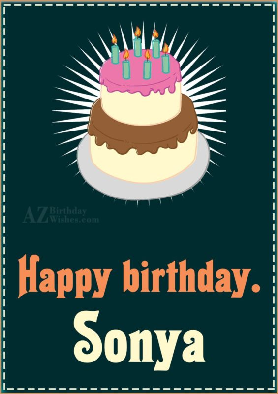 Happy Birthday Sonya